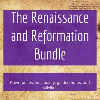 The Complete Renaissance and Reformation Unit - Lesson Bundle