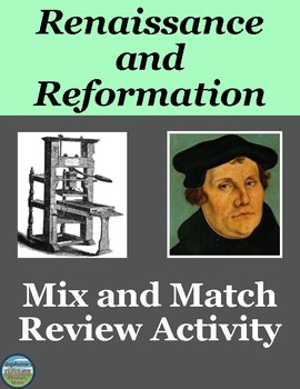 The Renaissance and Reformation Mix and Match Review