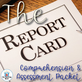 The Report Card Comprehension and Assessment Bundle