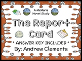 The Report Card (Andrew Clements) Novel Study / Reading Comprehension (39 pages)
