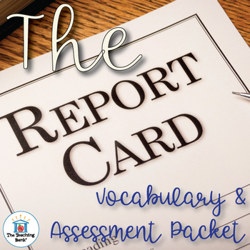 The Report Card Vocabulary and Assessment Bundle