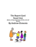 The Report Card - by Andrew Clements - Quizes, vocab, comprehension and more!!