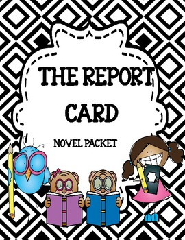 The Report Card Novel Study