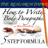 The Research Paper: 5 Step Process to Writing Body Paragraphs