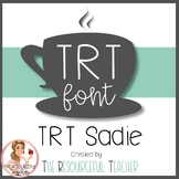 The Resourceful Teacher Fonts: TRT Sadie