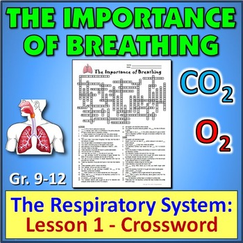 The Respiratory System:  Lesson 1 - Crossword {Editable}