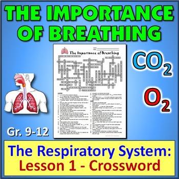 The Respiratory System:  Lesson 1 - Crossword {Editable}