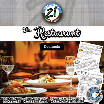 The Restaurant -- Decimal & Operations Real World - 21st Century Math Project
