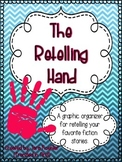 The Retelling Hand Graphic Organizer