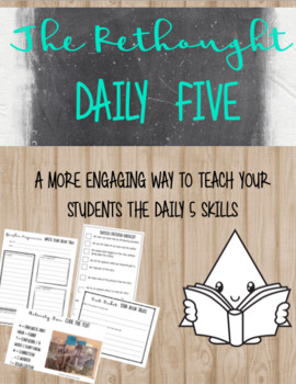 The Rethought Daily 5 Book Talk: Literacy Skills for the Modern Learner