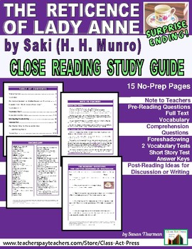 The Reticence of Lady Anne, by Saki: Close Reading Study Guide (15 p., $4)
