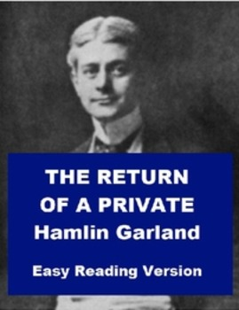 The Return of a Private (by Hamlin Garland) - Short Story - Easy Reading Version