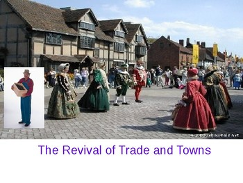 The Revival of Trade and Towns PPT - Middle Ages