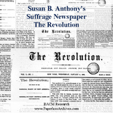 The Revolution - Susan B. Anthony Suffrage/Women's Rights