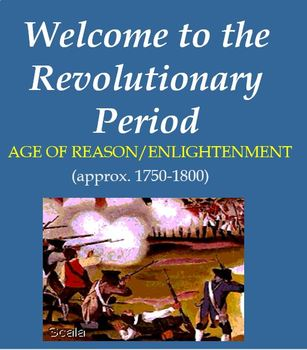 The Revolutionary Period / Age of Enlightenment / Age of Reason in American Lit.