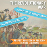 The Revolutionary War: A Complete U.S. History Unit