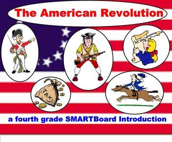 The Revolutionary War - A Fourth Grade SMARTBoard Introduction