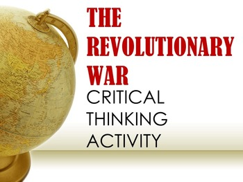 The Revolutionary War Critical Thinking Activity