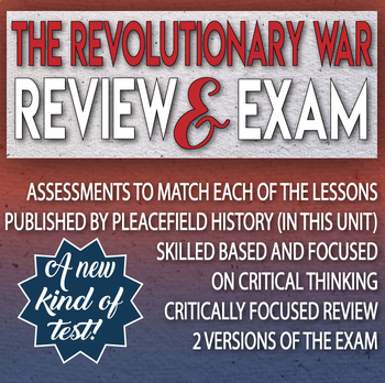 The Revolutionary War Review and Test Critical Thinking