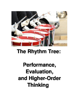 The Rhythm Tree: Performance, Evaluation, and Higher-Order Thinking