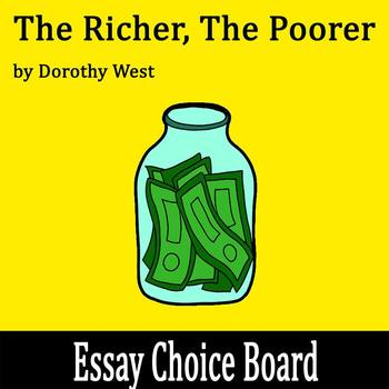 """""""The Richer, the Poorer"""" by Dorothy West - Essay Choice Board"""