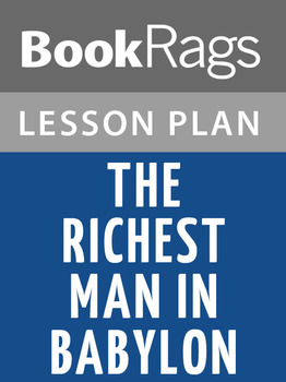 The Richest Man in Babylon Lesson Plans