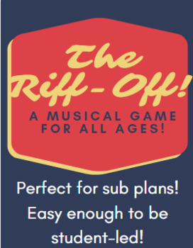 The Riff-Off! A singing game for middle school (great for subs!)