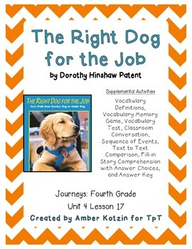 The Right Dog for the Job Activities 4th Grade Journeys Unit 4, Lesson 17