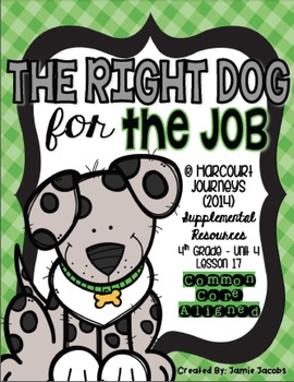 The Right Dog for the Job (Journeys 4th Gr. - Supplemental