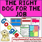The Right Dog for the Job Journeys 4th Grade Unit 4 Lesson 17 Google Drive