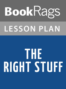 The Right Stuff Lesson Plans