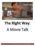 The Right Way - Movie Talk