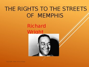 The Rights to the Streets of Memphis by Richard Wright - Review Slides
