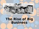 The Rise of Big Business PowerPoint