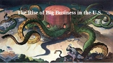 The Rise of Big Business in the U.S.