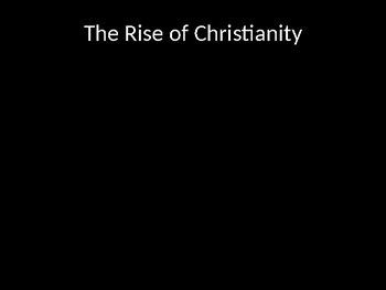 The Rise of Christianity in the Roman Empire