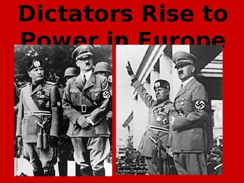 The Rise of Dictators: Mussolini and Hitler