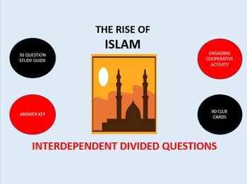 The Rise of Islam: Interdependent Divided Questions Activity