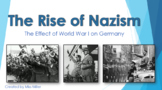 The Rise of Nazism Post WWI PowerPoint