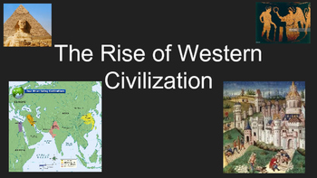 The Rise of Western Civilization
