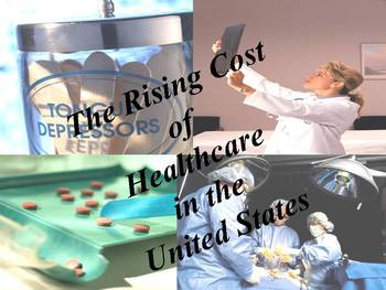 The Rising Cost of Healthcare in the United States