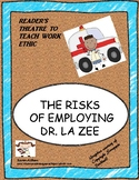 The Risks of Employing Dr. La Zee