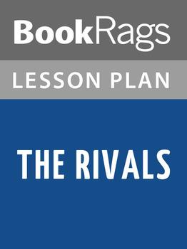 The Rivals Lesson Plans