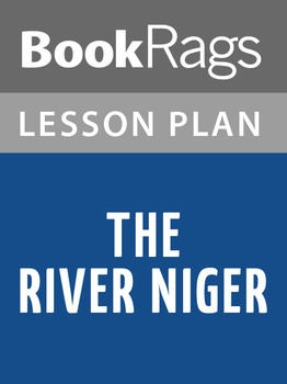 The River Niger Lesson Plans