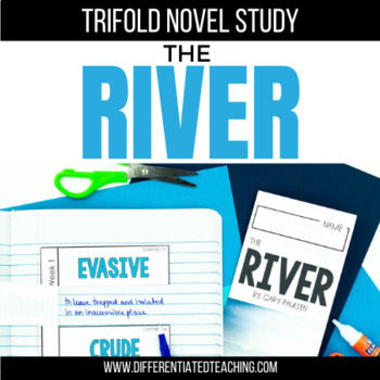 The River Novel Study - designed for use with The River by Gary Paulsen