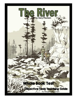 The River by Gary Paulsen ... by Margaret Whisnant | Teachers Pay ...