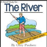 The River, by Gary Paulsen: A PDF and Digital Novel Study
