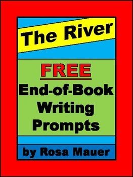 FREE The River by Gary Paulsen End-of-Book Writing Prompts