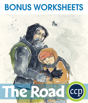 The Road - Literature Kit Gr. 9-12 - BONUS WORKSHEETS