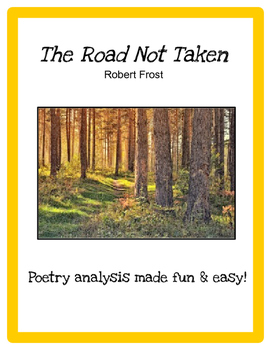 The Road Not Taken (Robert Frost) -- Poetry Analysis